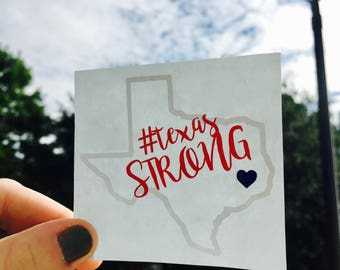 Texas Strong Decal 100% Proceeds To Texas