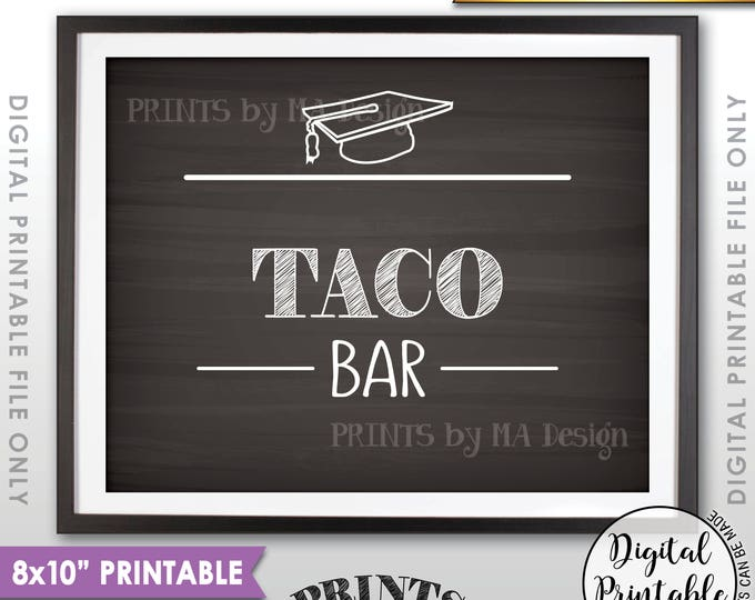 "Taco Bar Sign, Taco Sign, Graduation Party Food, Build Your Own Tacos, Graduation Tacos,  8x10"" Chalkboard Style Printable Instant Download"