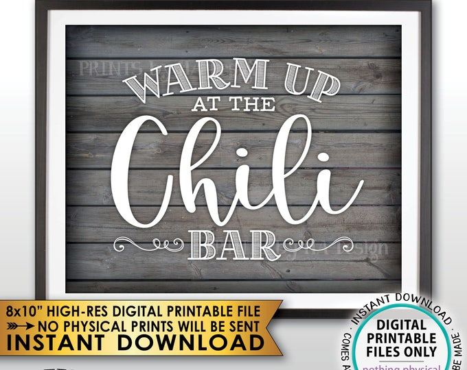 "Warm Up at the Chili Bar Sign, Chili Sign, Chili Buffet, Winter Decor, Fall Autumn Decor, Rustic Wood Style PRINTABLE 8x10"" Instant Download"