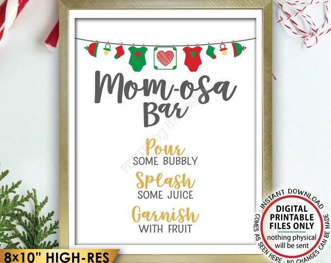 "Mom-osa Bar Sign, Christmas MOMosa Sign, Make a Mimosa Baby Shower Decor, Mom Drinks, X-mas Themed PRINTABLE 8x10"" Instant Download Sign"
