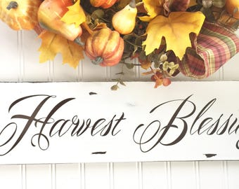 Fall Sign - Fall Decor - Harvest Blessings Sign - Chippy Decor - Rustic Wood Sign - Welcome Sign - Autumn Decor - Rustic Fall Sign