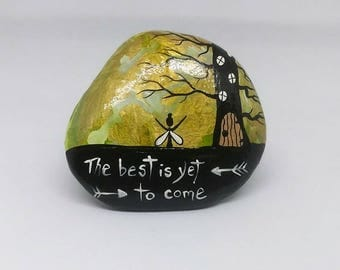 Fairy Stone. THE BEST is yet to come. Fairy giving thanks for a golden sky. Painted Rock Art