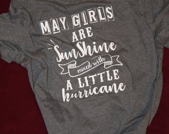 May Girls are Sunshine T-Shirt!