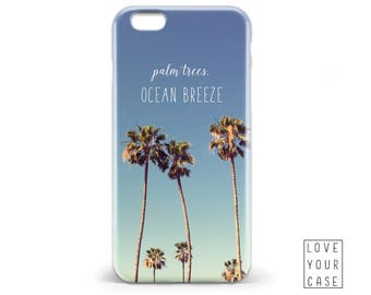 1476 // Palm Trees Ocean Breeze Summer Quote Phone Case iPhone 5/5S, 6/6S, 6+/6S+ Samsung Galaxy S5, S6, S6 Edge Plus, S7