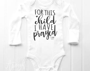 For this Child I have Prayed Infant Bodysuit