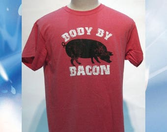 Body By Bacon T-Shirt //