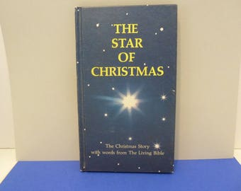 """Book, Hard Cover, """"The Star of Christmas"""", Exerpt of The Life of Christ, Circa 1970's"""