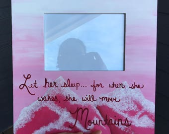 Baby Girl Nursery Frame | Let her sleep for when she wakes she will move mountains | Pink Nursery | Pink Mountains |