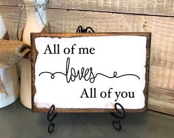 "Valentines gift, Vintage plaque ""all of me loves all of you"" gift for spouse, gift for her, gift for him, anniversary, wedding"