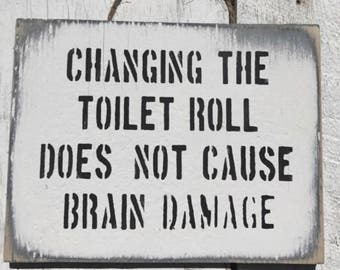 Changing The Toilet Roll / Funny Bathroom Art / Funny Bathroom Sign / Bathroom  Sign /