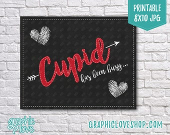 Printable Valentine's Day Cupid has been busy... Pregnancy Announcement | 8x10 JPG Instant Download File NOT Editable