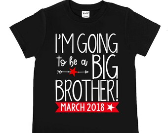 I'm Going to be a Big Brother - Brother Shirts - Big Brother - Announcement Shirts - Big Brother Promotion - New Big Brother - Big BRO