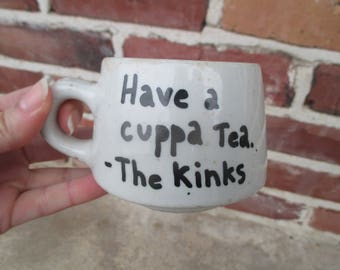 Have a cuppa tea - The Kinks, vintage Trenle Black china coffee mug with The Kinks lyrics, vintage white mug, tea mug, heavy mug, diner mug
