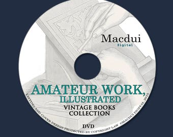 Amateur Work, illustrated – Vintage Magazines 7 Volumes PDF on 1 DVD