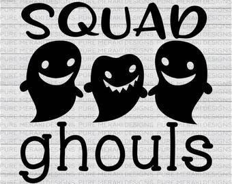 Squad Ghouls SVG, Halloween SVG, Fall Svg, Ghost Svg, Squad Goals Svg, Adult Svg, Kids Svg, Spooky Svg, Halloween Shirt SVG, Halloween Quote
