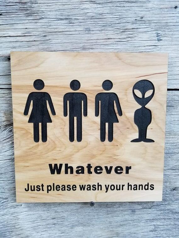 All Gender Restroom Sign Whatever Just Wash Your Hands