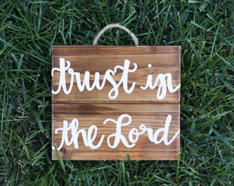 trust in the Lord // Proverbs 3:5 // Wooden Sign // Wall Decor