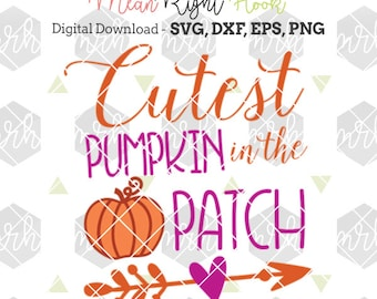 Cutest Pumpkin In The Patch SVG, Pumpkin svg, Halloween svg, Fall svg, INSTANT DOWNLOAD files for cutting machines - svg, png, dxf, eps
