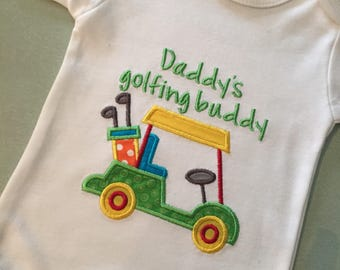 Daddy's Golfing Buddy Onesie or Shirt