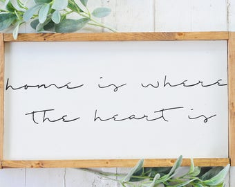 Home Is Where The Heart Is, Wood Sign, Home Decor, Wall Art, Script, Home, Lettering, Farmhouse, Rustic, Framed, Sign