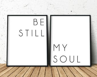 Be Still My Soul, Art Above the Bed, Above Bed Art, Be Still My Soul Print, Be Still My Soul Poster, Set Of 2 Prints, Best Selling Item,
