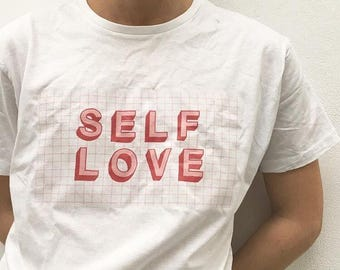 Self love t-shirt