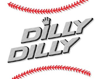 Dilly Dilly Baseball funny printable Digital download cut file  SVG, DXF, PNG, EpS, PdF