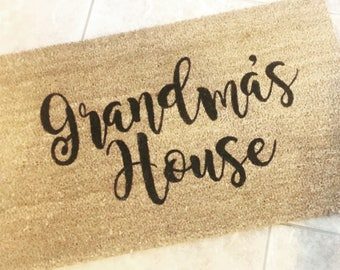 Grandmas house welcome mat