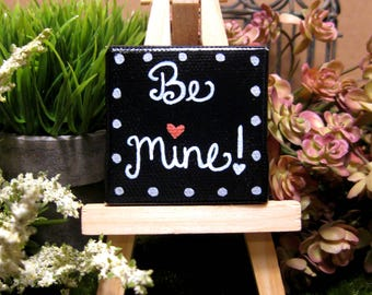Be Mine Original Mini Painting