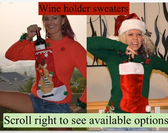 Small, Women's, Wine holder stocking, Ugly Christmas Sweater, You choose a one of a kind design, pre-made