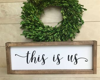 This Is Us TV show; This Is Us Sign; Family Sign; Family Gallery Wall Sign; Gallery Wall Sign; Farmhouse Style Sign