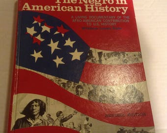 Eyewitness: The Negro in American History. 1971 Edition