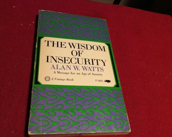 The Wisdom of Insecurity, 1968 Edition