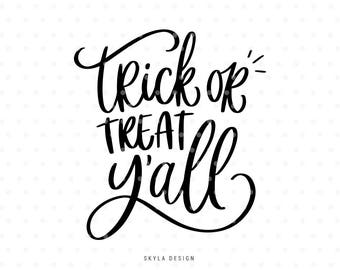 Trick or treat Y'all Svg, Halloween Svg files, Svg cut files, Trick or treat Svg, Fall svg, Svg commercial use, Cute svg, Handlettered svg