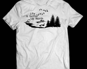 up north life shirt, white, up north shirt, tshirt
