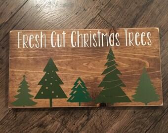 Fresh Cut Christmas Trees - Hand Painted- Custom Wooden Sign - Wall Decor