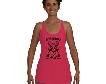 Fishing Solves Most Of My Problems Hunting Solves The Rest Carp Bass Love to Fish Fisherman Gift Idea Funny Fishing Tee Women's Racerback