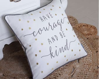 Decorative Cotton Pillow Cover Have Courage And Be Kind Throw Pillow Cover Quote Pillow Cases Inspirational Pillow Cover