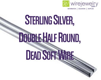 0.925 Sterling Silver, Double Half Round, Dead Soft Jewelry Wire, Various Gauges & Lengths