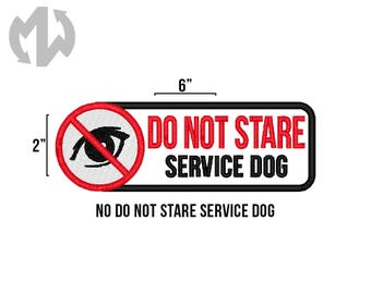 "DO NOT STARE 2"" x 6"" Service Dog Patch"