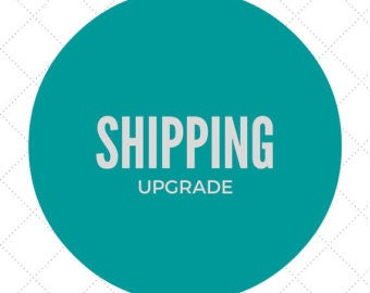 Upgraded Shipping for Kendall