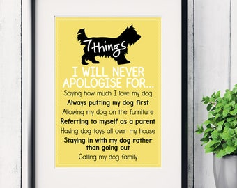 7 things I will never apologise, apologize for dog lovers print, dog print for hanging, dog art print, funny dog print, funny dog sayings