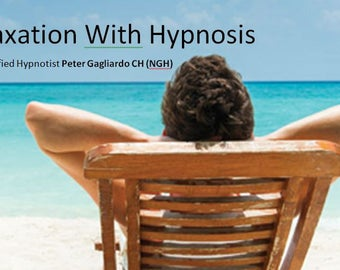 Relaxation with Hypnosis with Peter Gagliardo CH