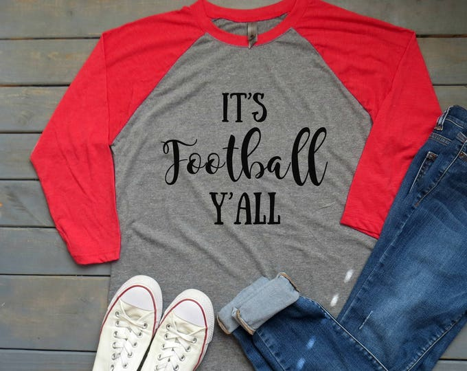 It's Football Y'all Tee, Women's Football Shirt, Sunday Shirt, Football Mom Tee, Ladies Football Tee, Ladies Football Shirt, Football Mama