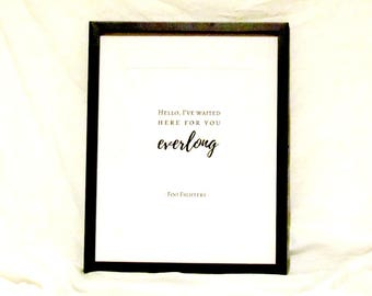 Foo Fighters Lyrics Everlong Printable Wall Art Hello I've Waited Here For You Everlong Quote Foo Fighters Print Music Instant Download