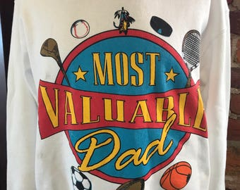 Vintage Most Valuable Dad Sweatshirt