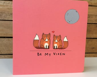 Be My Vixen - Square Greetings Card