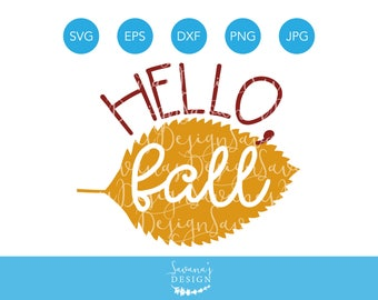 Hello Fall SVG, Hello Autumn SVG, Fall Svg, Autumn Svg, Leaf Svg, Season Svg, Seasonal Svg, Silhouette Cameo, Cricut Cut File, Svg Cutting