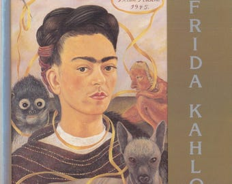 FRIDA KAHLO 1907-1954 collection of Dolores Olmedo Patino/ exhibition/ text by Andre Breton, Diego Rivera