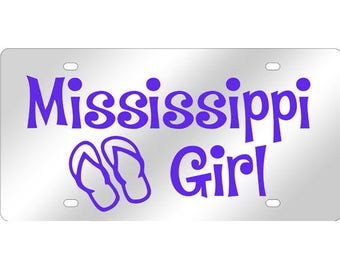 Mississippi Girl Flip Flops Mirrored Acrylic License Plate